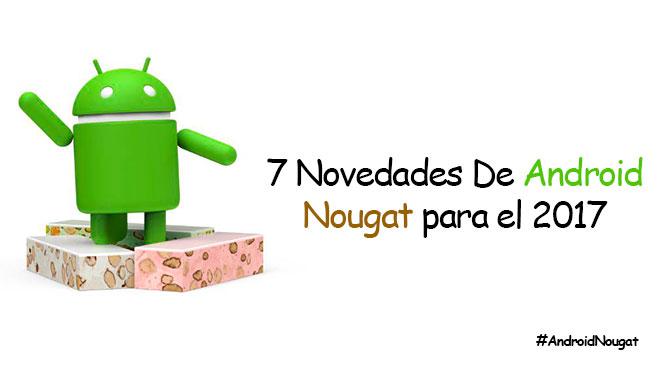 7_novedades_android_nougat_2017